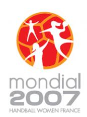 XVIII Women's Handball World Championship FRANCE 2007