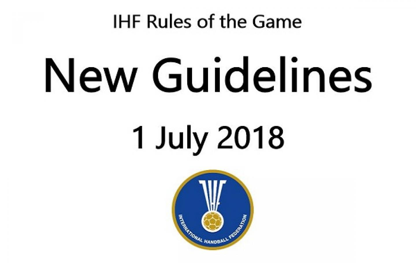 Updated Guidelines and Interpretations of the IHF Rules of the Game