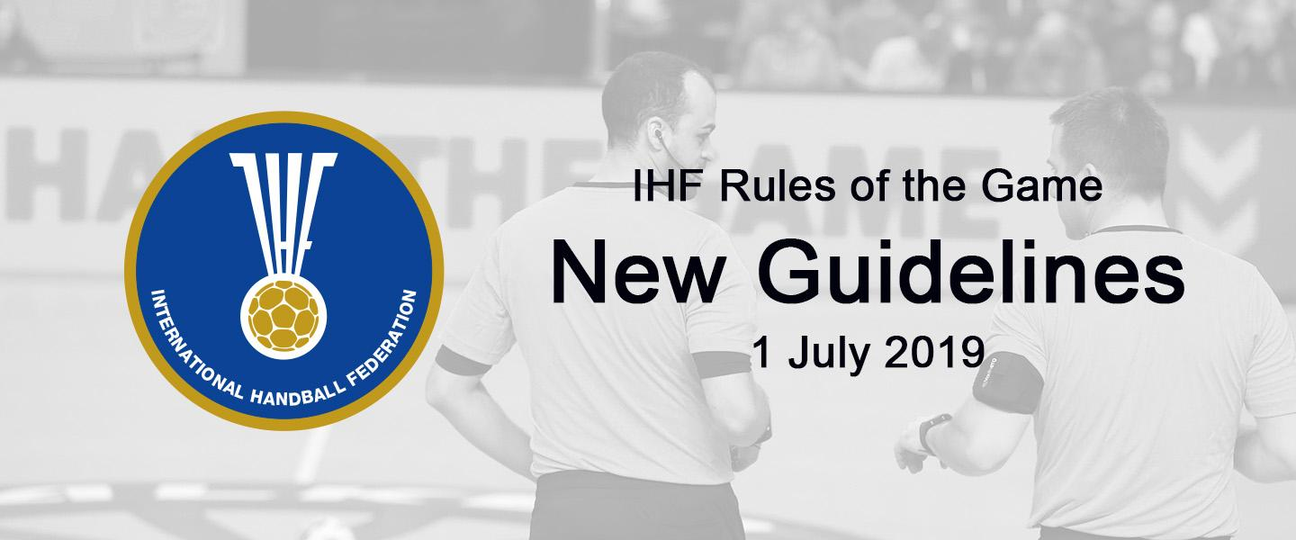 New and updated Guidelines and Interpretations of the IHF Rules of the Game