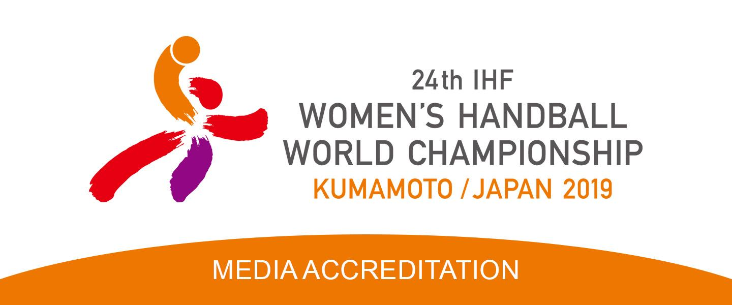 Media accreditation for the 24th IHF Women's World Championship in Japan