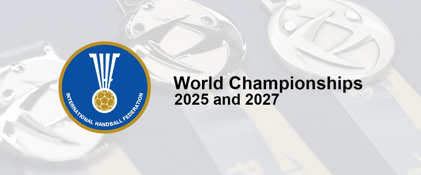 2025 and 2027 Men's and Women's World Championships